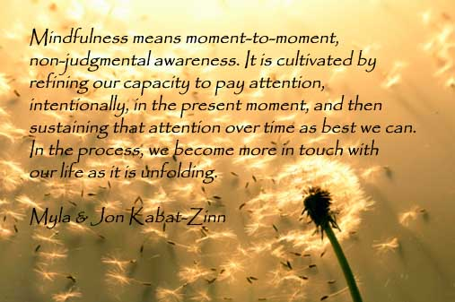 Mindfulness means